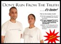 Don't run from the truth T-shirt